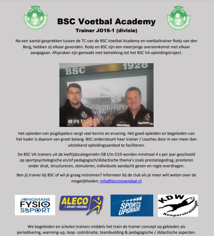 BSC Voetbal Academy Trainer JO16-1 (divisie) RODY VAN DEN BERG
